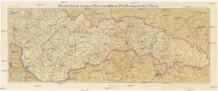 Podrobná mapa Slovenska a Podkarpatské Rusi