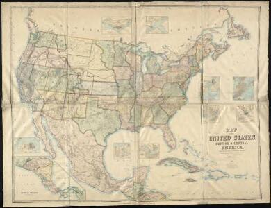 Map of the United States, British & Central America : from state documents & unpublished materials