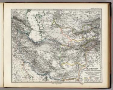 Iran & Turan Oder: Persien, Afghanistan, Balutschistan, Turkestan.