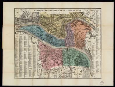 Nouveau plan illustré de la ville de Lyon et de ses Faubourgs / Dessiné par Driat, Gravé per Deñamare
