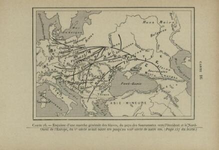 Esquisse d'une marche générale des Slaves, du pays des Sauromates vers l'Occident et le Nord-Ouest de l'Europe, du 5e siècle avant notre ère jusqu'au 8e siècle de notre ère