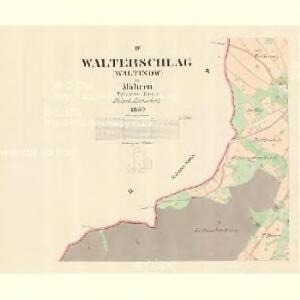 Walterschlag (Waltinow) - m3277-1-004 - Kaiserpflichtexemplar der Landkarten des stabilen Katasters