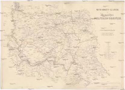 STRASSEN-KARTE der Banatischen MILITAR-GRENZE