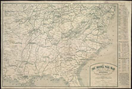 The model war map giving the southern & middle states, with all their water & railroad connections