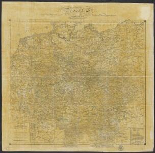 Charte von Deutschland nach den besten Hülfsmitteln gezeichnet, dem Pariser Frieden erweitert und gemäss der Beschlüsse des Wiener Congresses begränzt