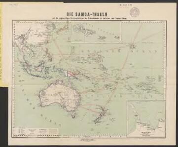 Die Samoa-Inseln und die gegenwärtigen Besitzverhältnisse der Kolonialstaaten im Indischen- und Grossen Ocean
