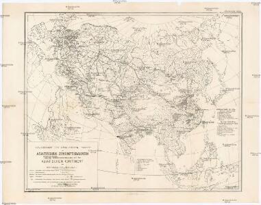 Zur Uebersicht der verschiedenen Projecte der asiatischen Zukunftsbahnen und der Kohlenvorkommnisse auf dem asiatischen Continent