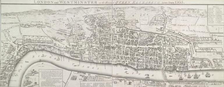 LONDON and WESTMINSTER in the Reign of QUEEN ELIZABETH Anno Dom. 1563