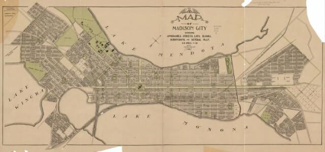 Map of Madison city : showing approaches, streets, lots, blocks, subdivisions, and general plan