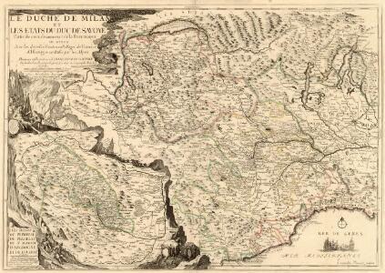 Le Duché de Milan et les Etats du Duc de Savoye