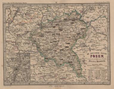 Die Preussische Provinz Posen, bestehend aus den Regierungs-Bezirken: Posen & Bromberg