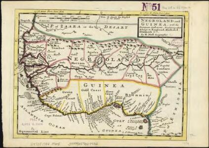 Negroland and Guinea, with the European settlements explaining what belongs to England, Holland, Denmark &c.