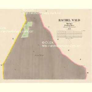 Rachel Wald - c6522-1-001 - Kaiserpflichtexemplar der Landkarten des stabilen Katasters