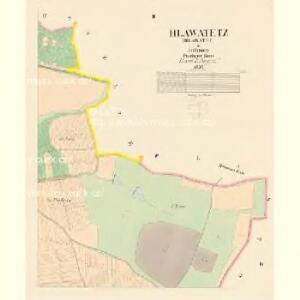 Hlawatetz (Hlawatec) - c1857-1-002 - Kaiserpflichtexemplar der Landkarten des stabilen Katasters