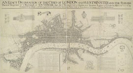 AN EXACT DELINEATION OF THE CITIES OF LONDON AND WESTMINSTER AND THE SUBURBS Thereof, Together Wth. Ye Burrough of SOUTHWARK