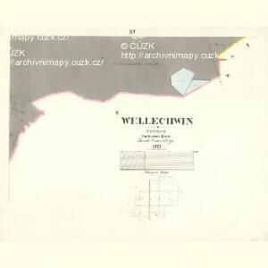Wellechwin - c8354-1-014 - Kaiserpflichtexemplar der Landkarten des stabilen Katasters