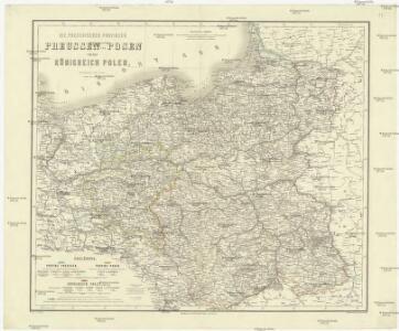 Die preusischen Provinzen Preussen und Posen und dan Königreich Polen