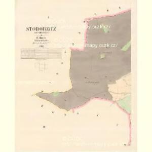 Stoborzitz (Stoborzic) - c9206-1-001 - Kaiserpflichtexemplar der Landkarten des stabilen Katasters