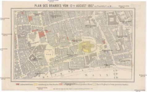 Plan des Brandes vom 15 August 1867 zu Franfurkt a. M