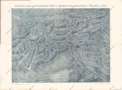 Plastická mapa severovýchodní Italie a Alpských zemí rakouských s Přímořím a Istrií