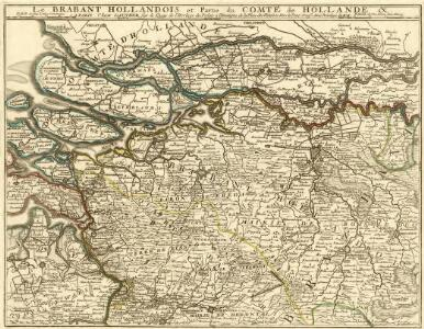 Le Brabant Hollandois et Partie du Comté de Hollande &c.
