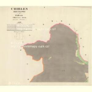Chirles (Krchlowy) - m1362-1-001 - Kaiserpflichtexemplar der Landkarten des stabilen Katasters