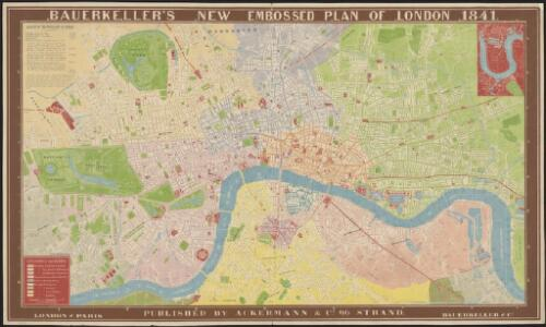 Bauerkeller's new embossed plan of London, 1841