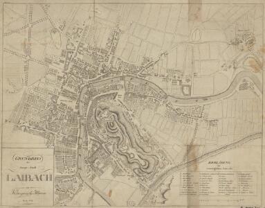 Grundriss der Haupt-Stadt Laibach im Königreiche Illyrien