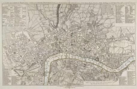 A NEW and CORRECT PLAN of the CITIES of LONDON, WESTMINSTER, and BOROUGH of SOUTHWARK wherein all the Streets, Roads, Churches, Public Buildings &c. To the Present Year 1781 are exactly delineated