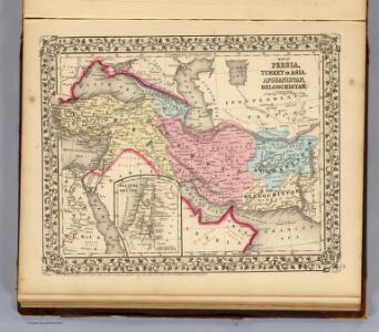 Persia, Turkey, Afghanistan, Beloochistan.