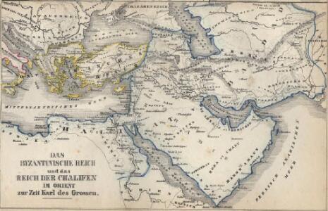 Das byzantinische Reich und das Reich der Chalifen im Orient zur Zeit Karls des Grossen
