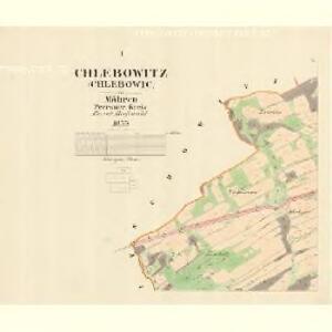 Chlebowitz (Chlebowic) - m0956-1-001 - Kaiserpflichtexemplar der Landkarten des stabilen Katasters
