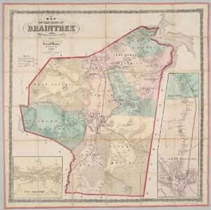 Map of the town of Braintree, Norfolk County, Mass. : surveyed by order of the town