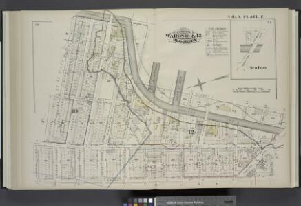 Vol. 5. Plate, P. [Map bound by Gowanus Canal, Second Ave., Fifth St., First Ave., Thirteenth St., Hamilton Ave., Lorraine St., Court St., Carroll St., First St.; Including Bond St., Hoyt St., Smith St., Second St., First Place, Third St., Second Place,