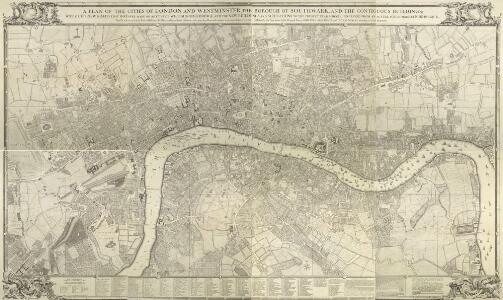 A Plan of the Cities of London and Westminster, the Borough of Southwark, and the contiguous Buildings..