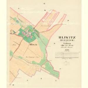 Hliwitz (Hllawice) - m0713-1-002 - Kaiserpflichtexemplar der Landkarten des stabilen Katasters