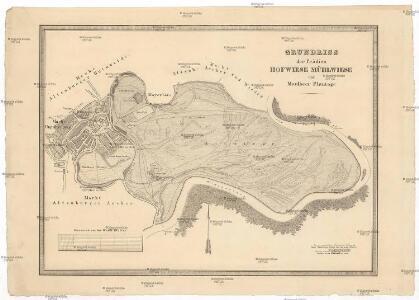 Grundriss der Prädien Hofwiese Mühlwiese und Maulbeer Plantage
